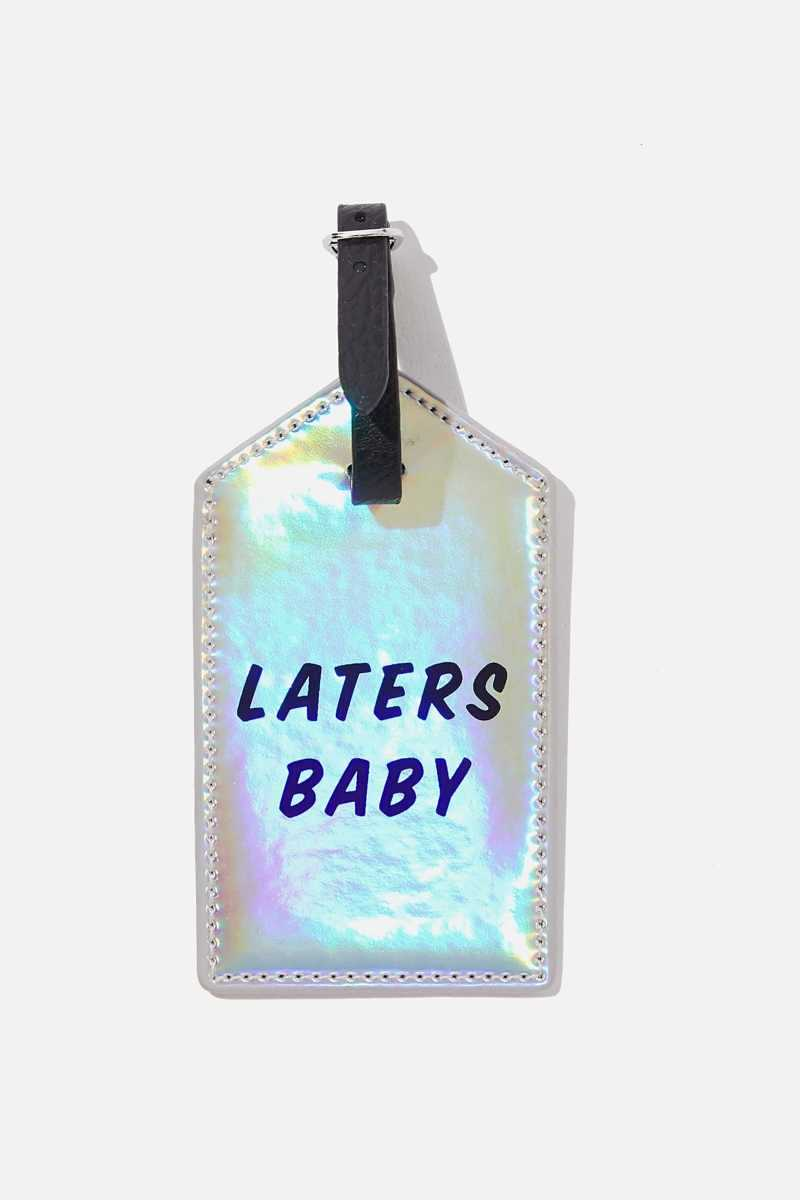 Typo - Luggage Tag - Laters baby - Cotton On - GOOFASH